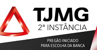 TJMG segunda Instância Pregão iniciado para  escolha da banca